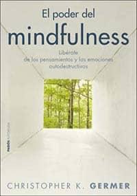El poder del mindfulness de Christopher K. Germer