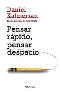 'Pensar rápido, pensar despacio', de Daniel Kahneman