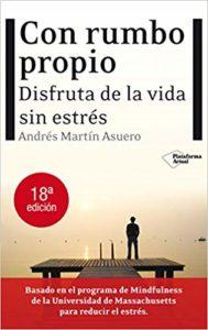 'Con rumbo propio', de Andrés Martín Asuero