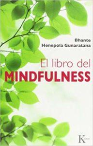 'El libro del Mindfulness', de Bhante Henepola Gunaratana