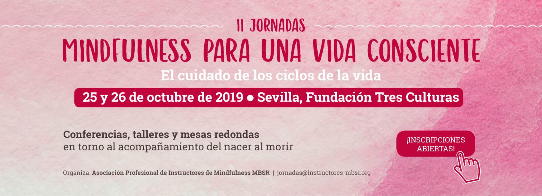 Inscripciones abiertas a las II Jornadas Mindfulness para una vida consciente (Sevilla)